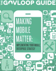 GovLoop Making Mobile Matter Guide Cover