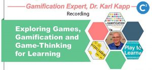 Games for Learning with Dr. Karl Kapp